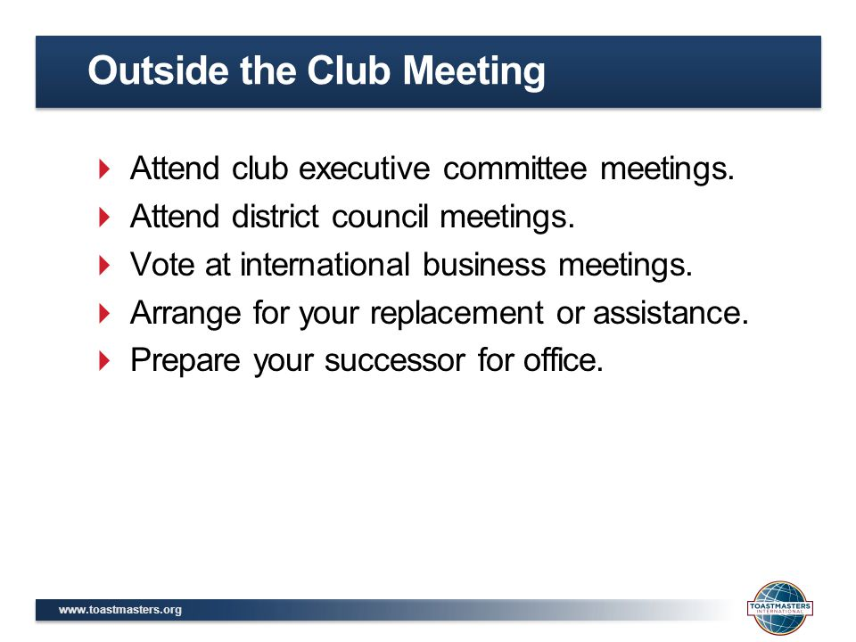  Attend club executive committee meetings.