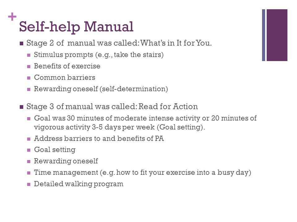 + Self-help Manual Stage 2 of manual was called: What's in It for You.