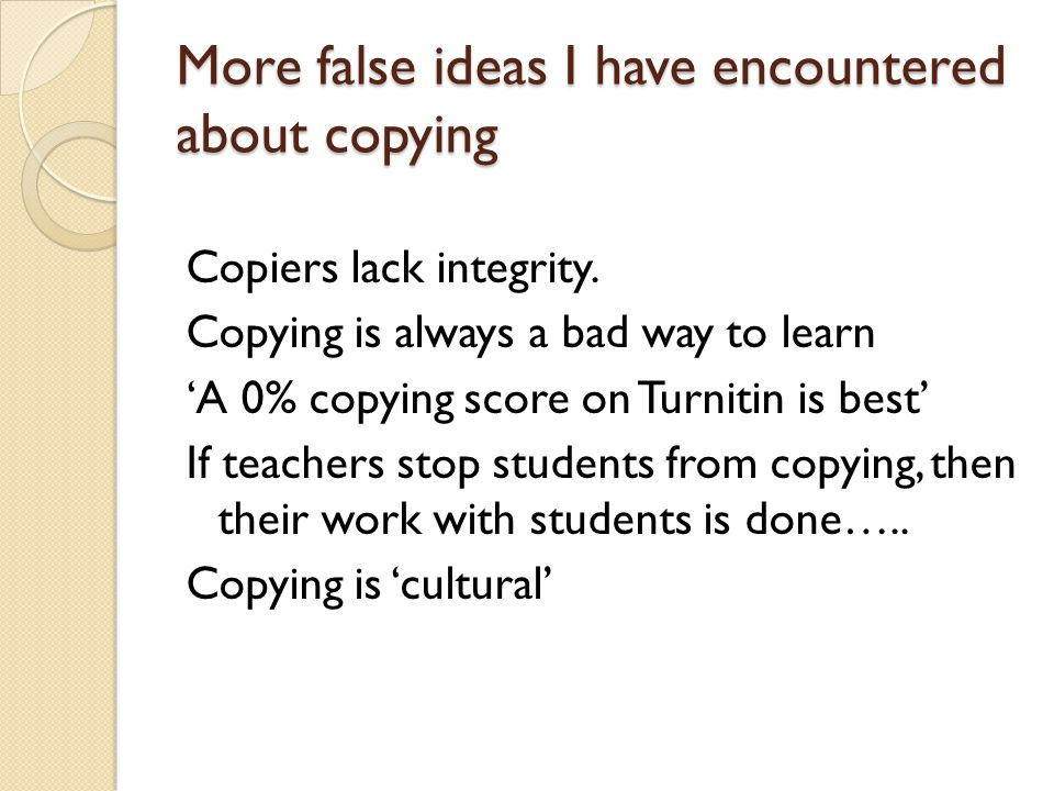 More false ideas I have encountered about copying Copiers lack integrity.