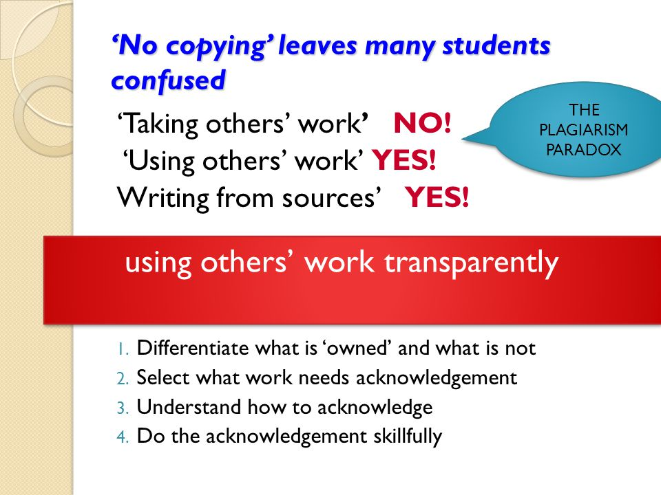 'No copying' leaves many students confused 'Taking others' work' NO.