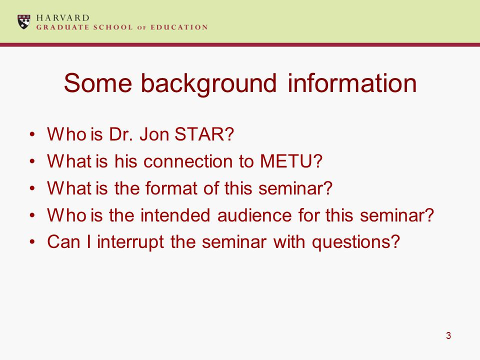 3 Some background information Who is Dr. Jon STAR.