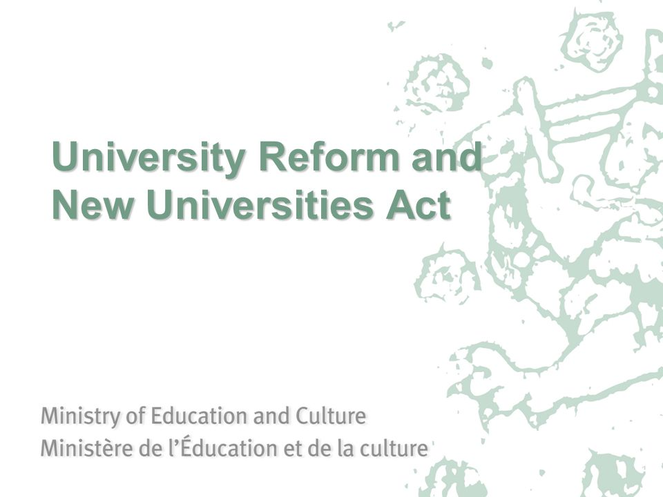 University Reform and New Universities Act