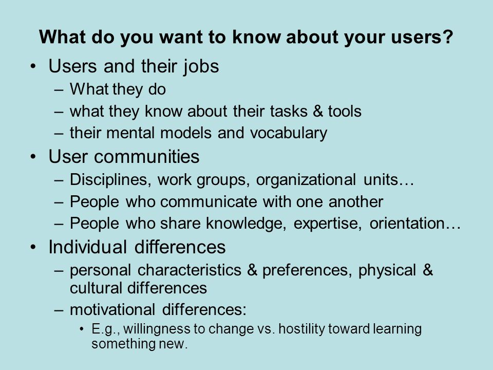 What do you want to know about your users.