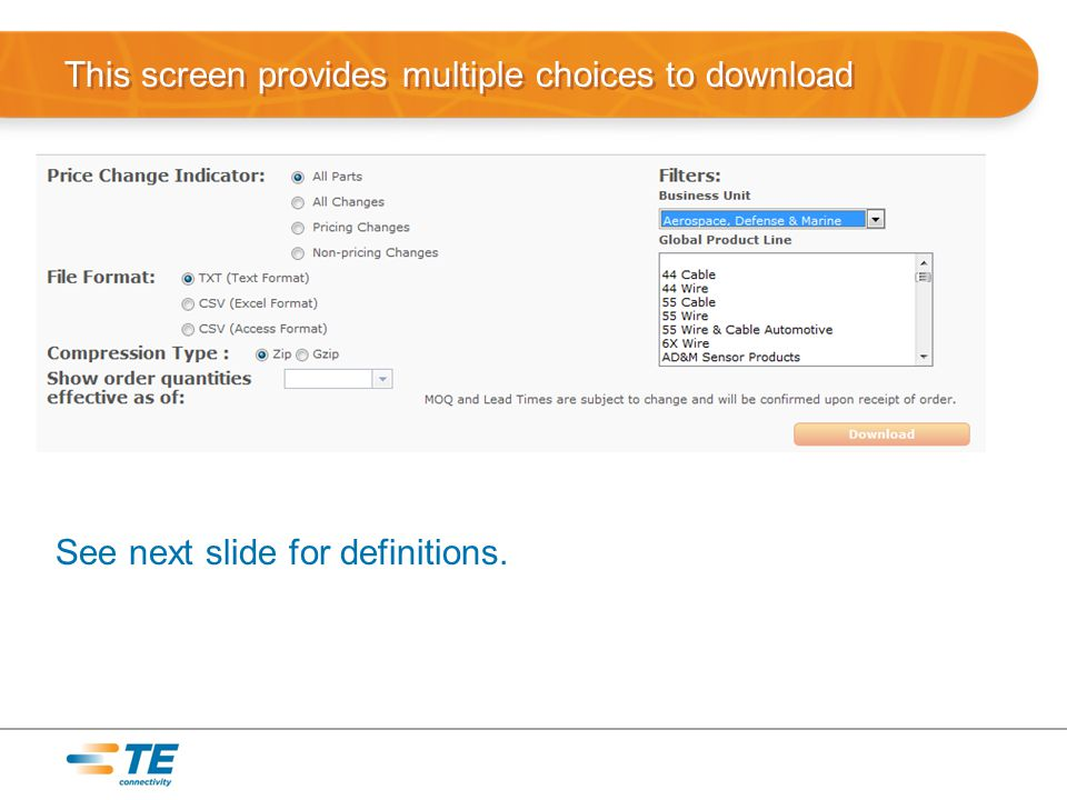 This screen provides multiple choices to download See next slide for definitions.