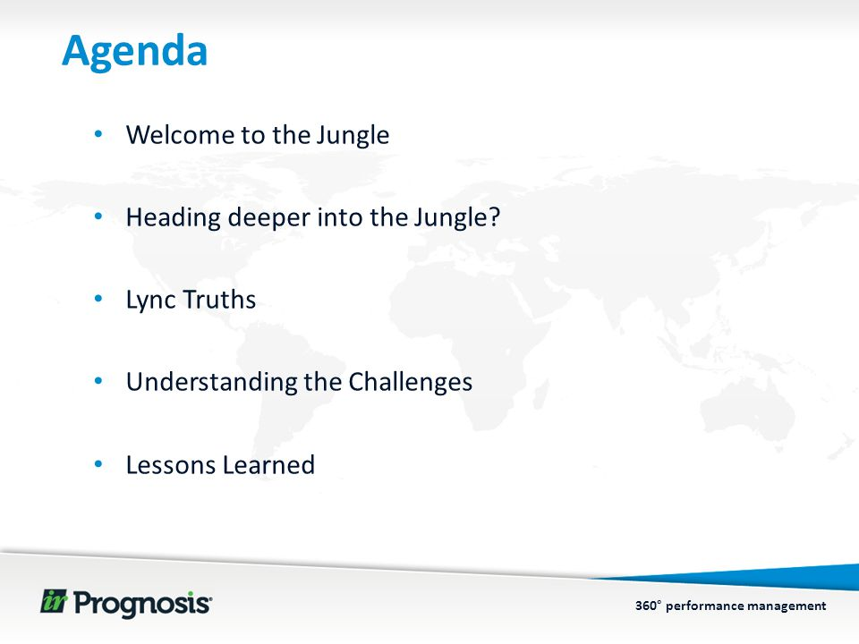 360° performance management Agenda Welcome to the Jungle Heading deeper into the Jungle.