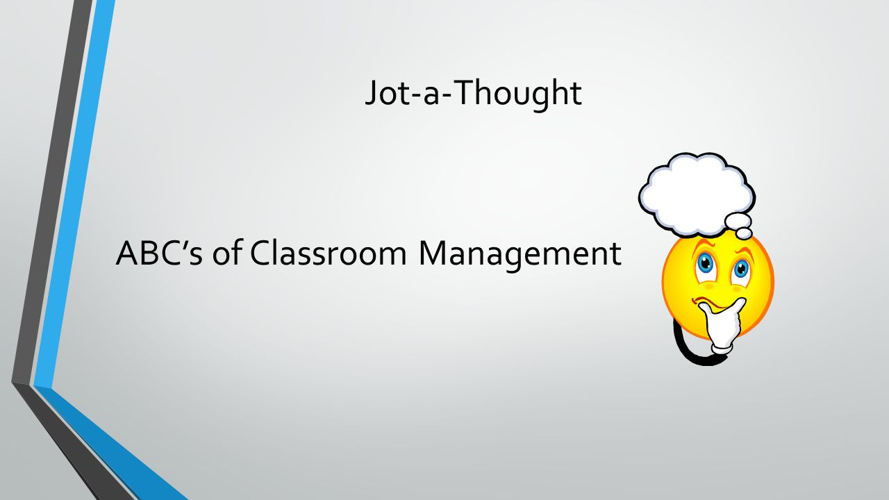 Jot-a-Thought ABC's of Classroom Management