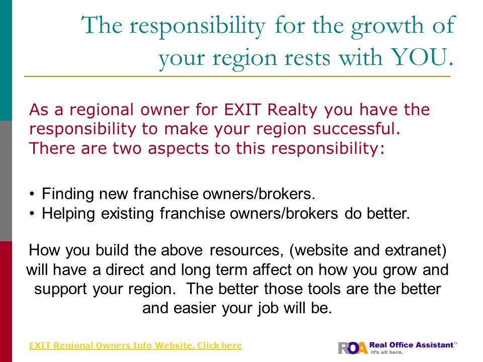 EXIT Regional Owners Info Website, Click here The responsibility for the growth of your region rests with YOU.