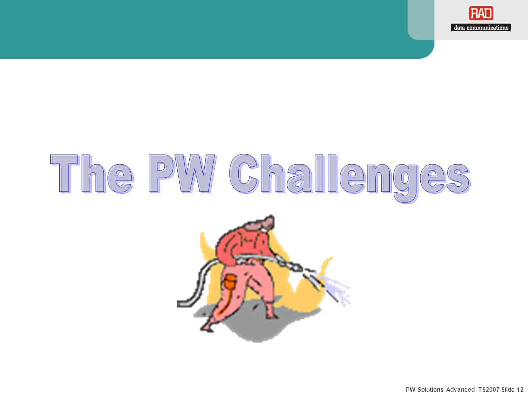 PW Solutions Advanced TS2007 Slide 12