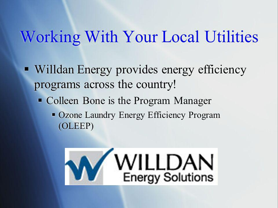 Working With Your Local Utilities  Willdan Energy provides energy efficiency programs across the country.