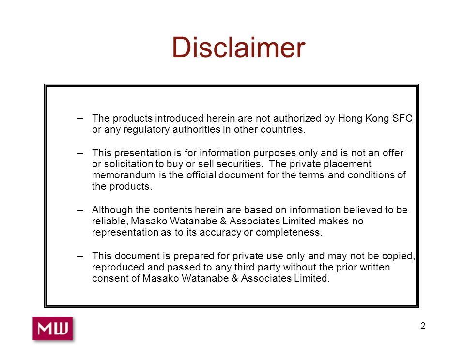 2 Disclaimer –The products introduced herein are not authorized by Hong Kong SFC or any regulatory authorities in other countries.