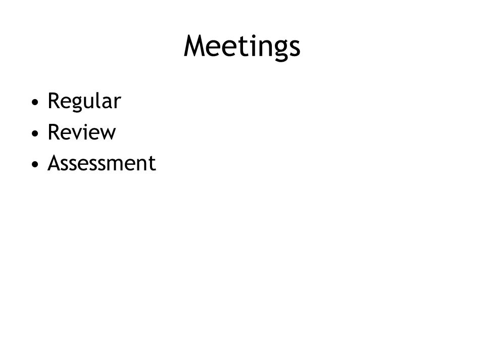 Meetings Regular Review Assessment