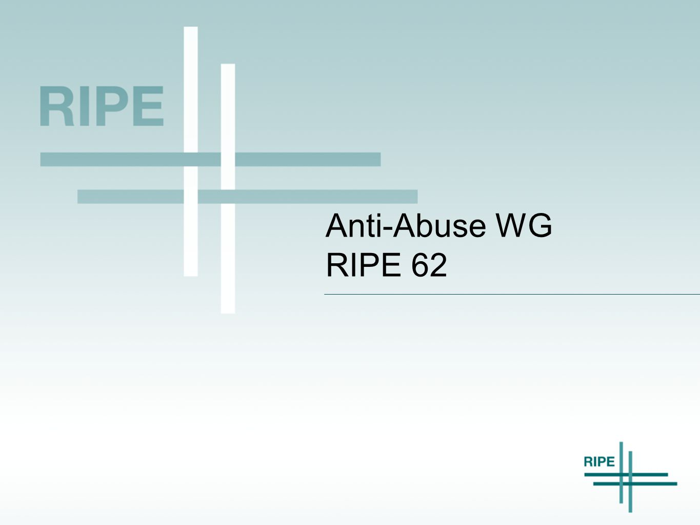 Anti-Abuse WG RIPE 62