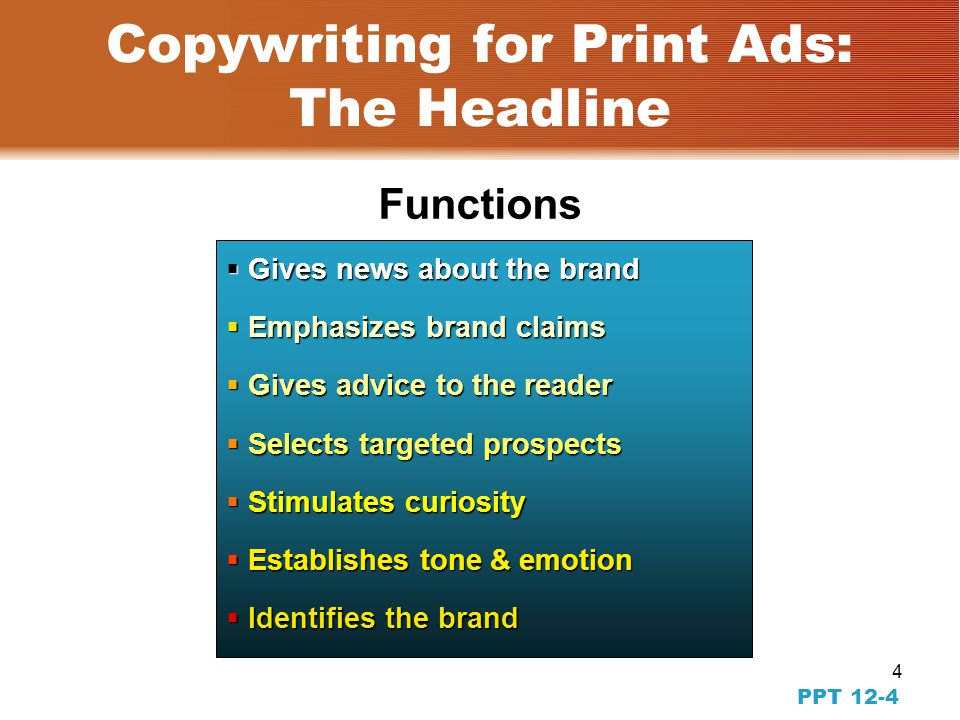 3 PPT 12-3 Copywriting and the Creative Plan Copywriting is the process of expressing the value and benefits a brand has to offer.