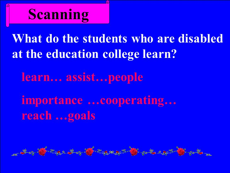 Scanning What do the students who are disabled at the education college learn.
