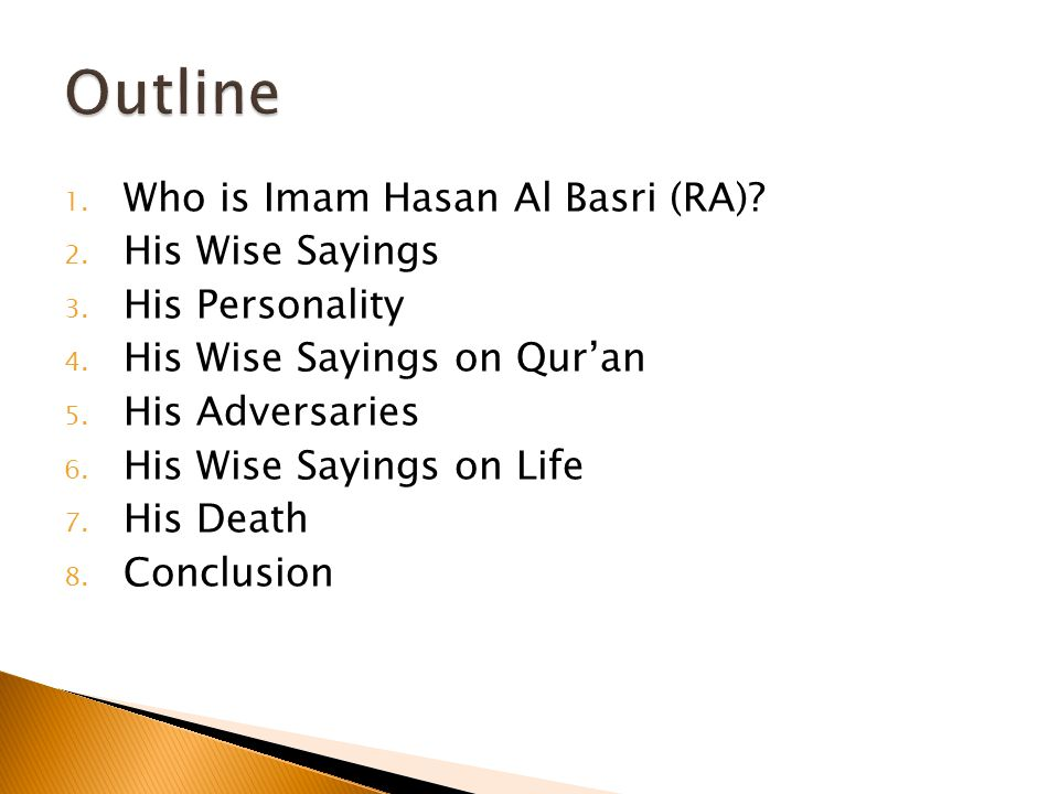 1. Who is Imam Hasan Al Basri (RA). 2. His Wise Sayings 3.