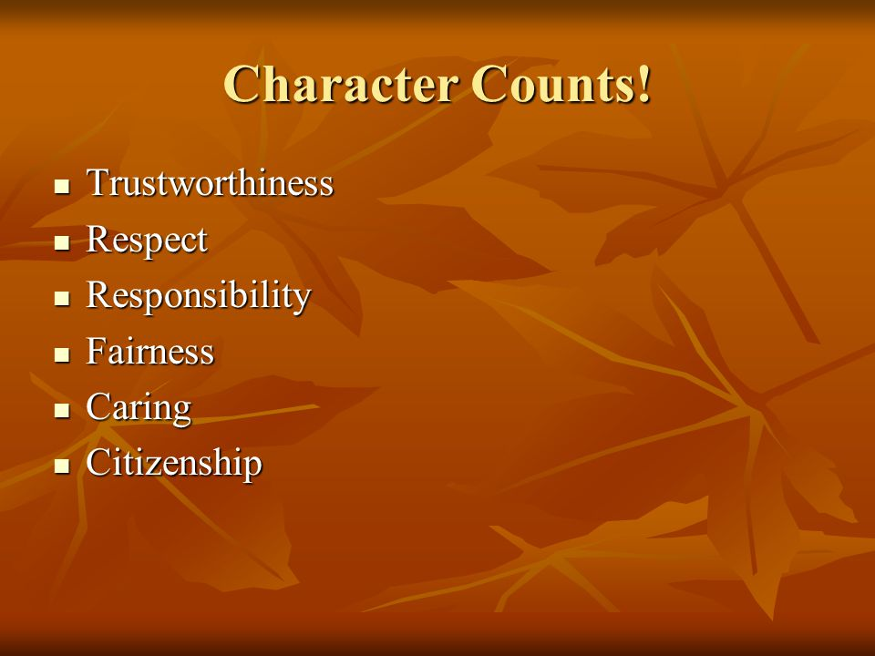 Character Counts.