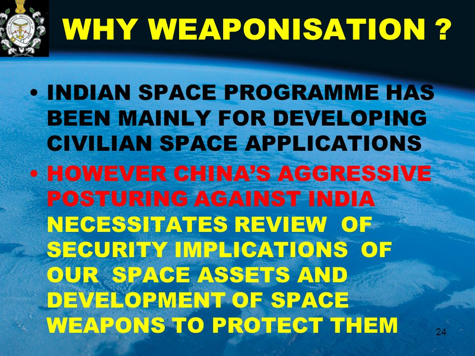 WHY WEAPONISATION .