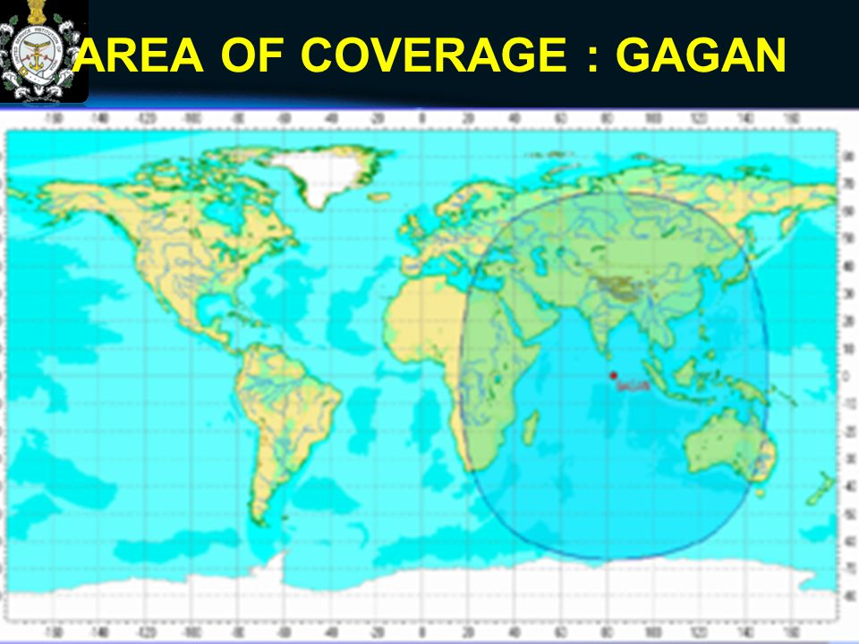 AREA OF COVERAGE : GAGAN 47