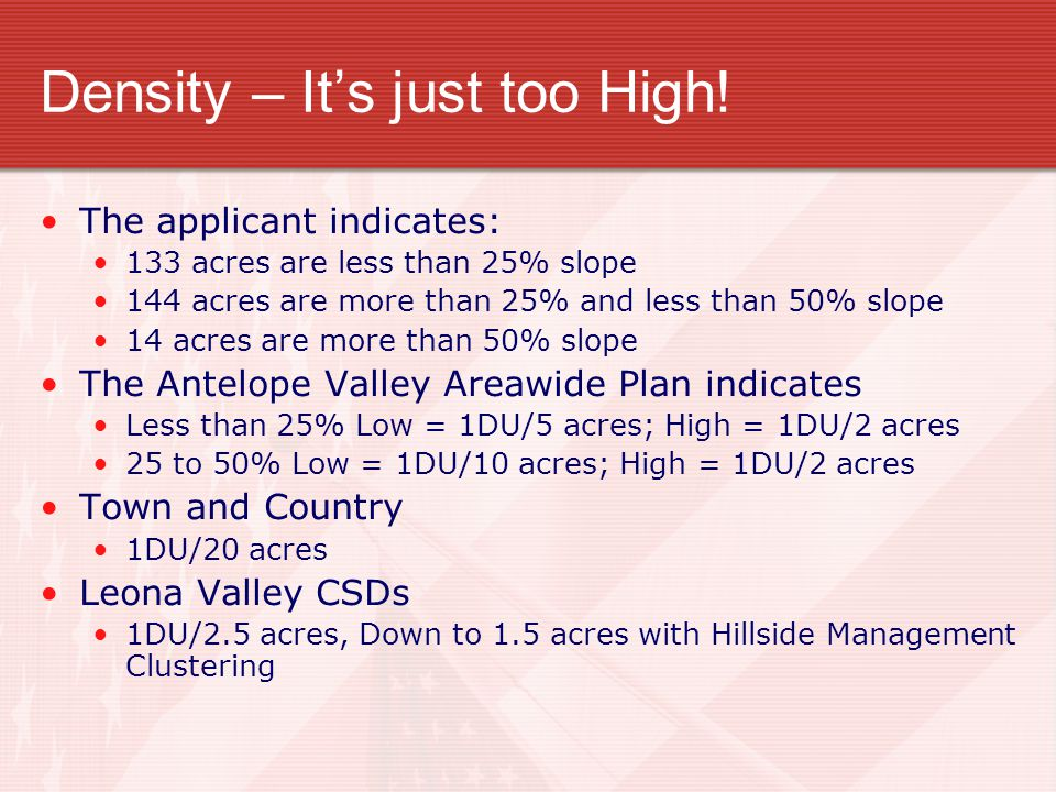 Density – It's just too High.
