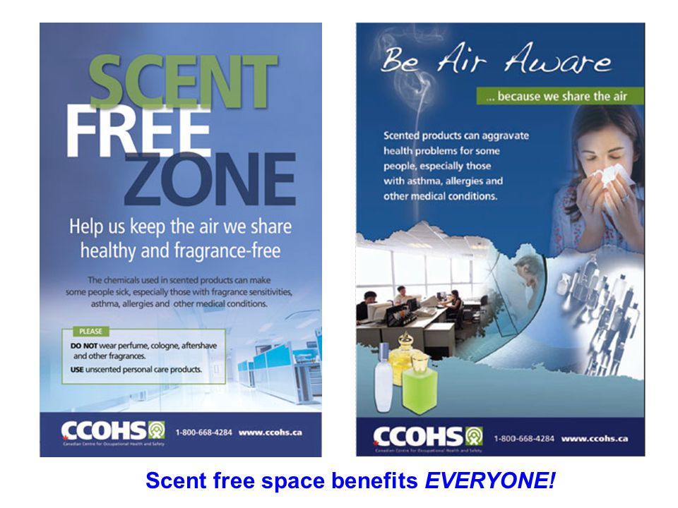 Scent free space benefits EVERYONE!