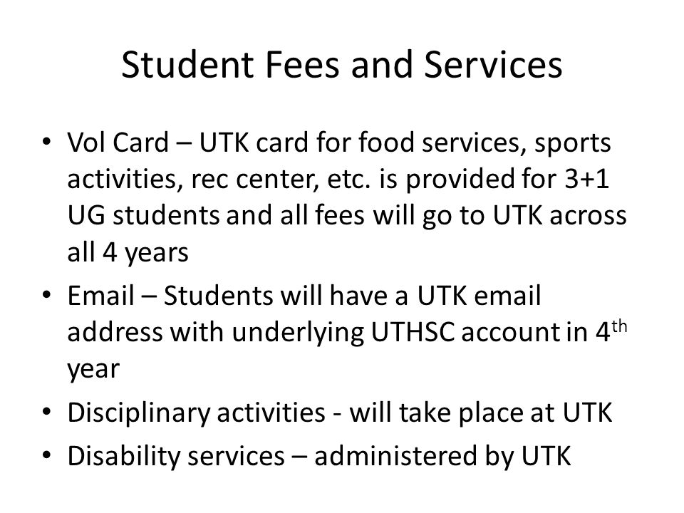Student Fees and Services Vol Card – UTK card for food services, sports activities, rec center, etc.