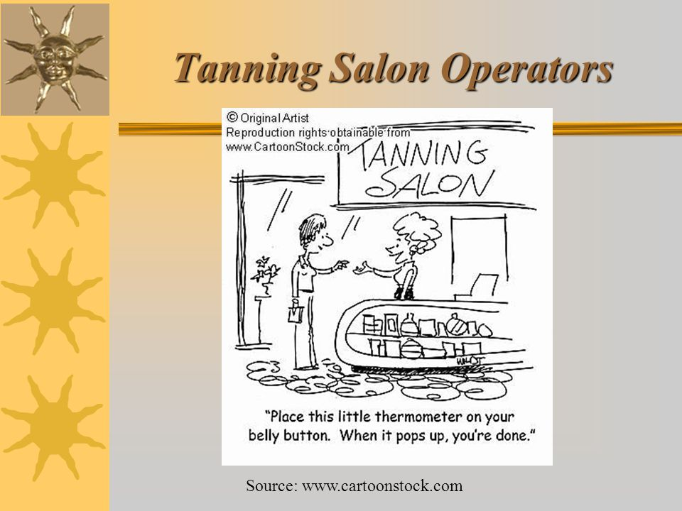 Tanning Salon Operators Source: www.cartoonstock.com