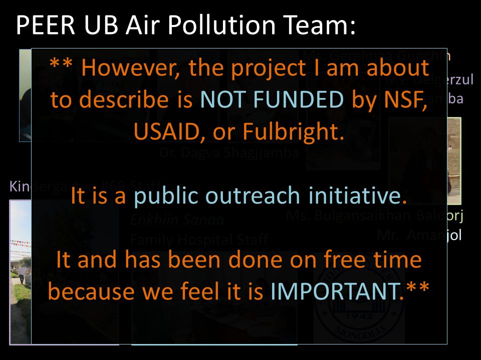 PEER UB Air Pollution Team: Dr. Dagva Shagjjamba Ms.