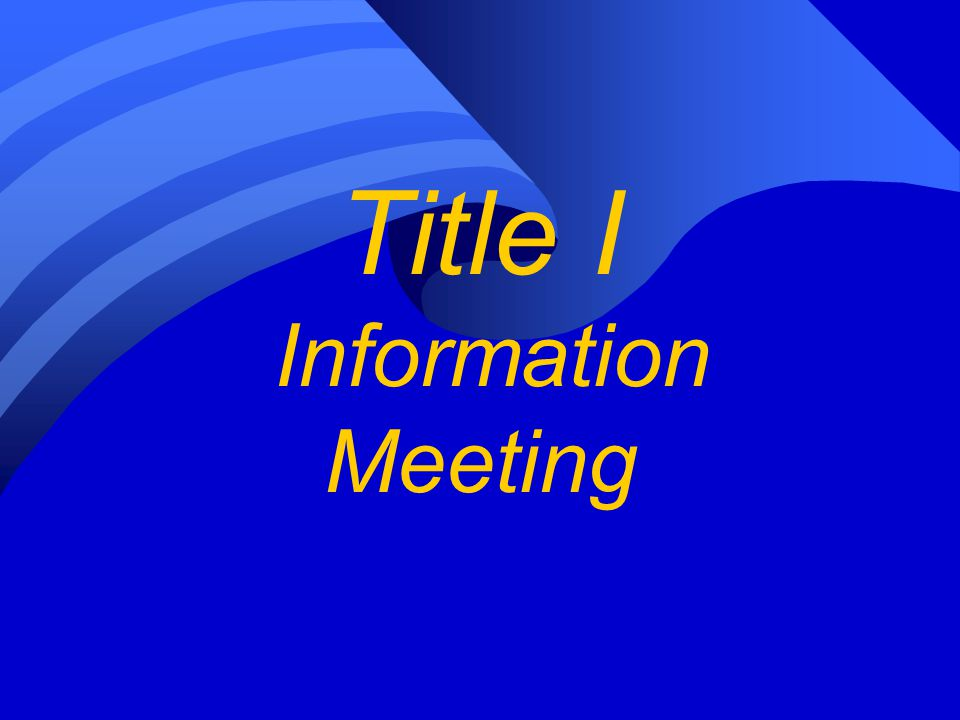 Title I Information Meeting