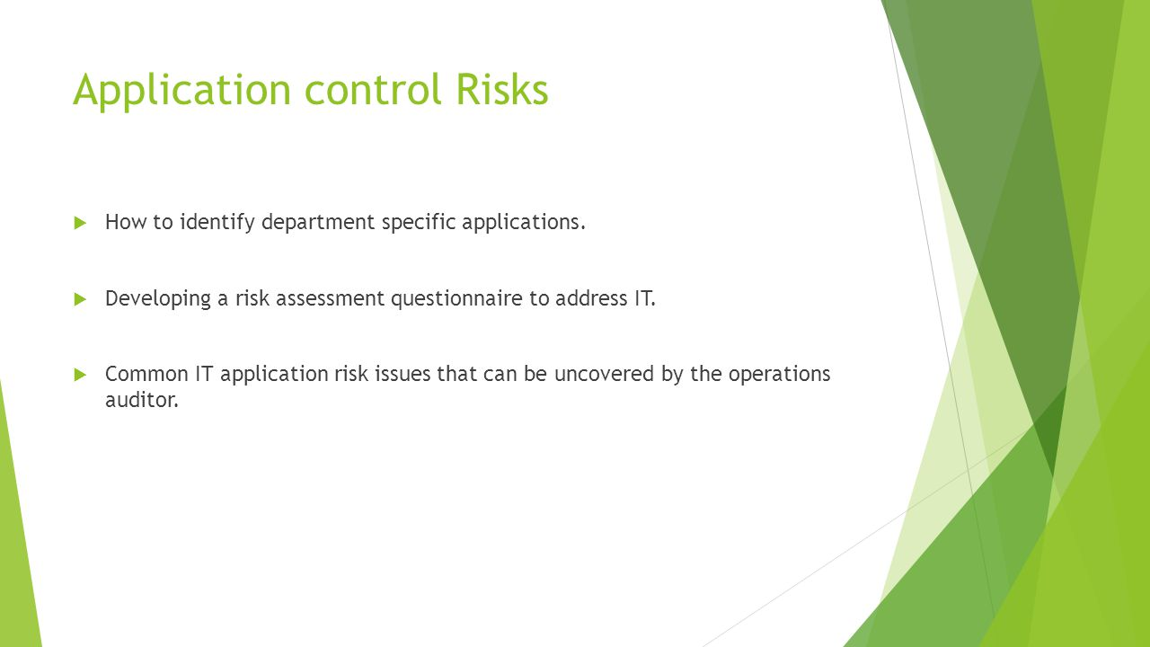 Application control Risks  How to identify department specific applications.