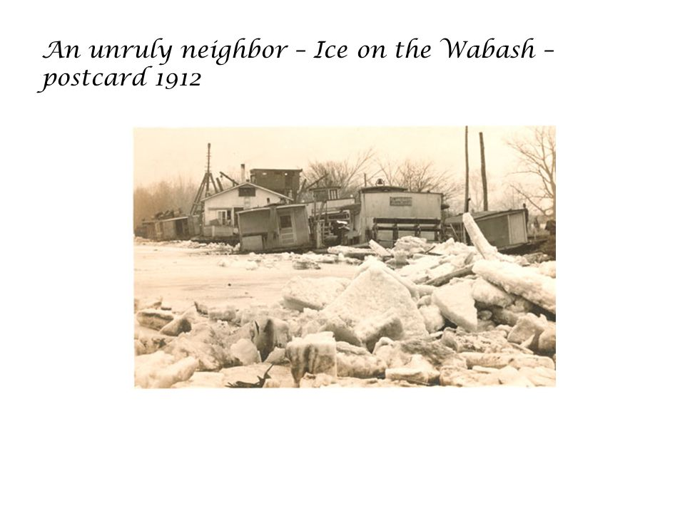 An unruly neighbor – Ice on the Wabash – postcard 1912