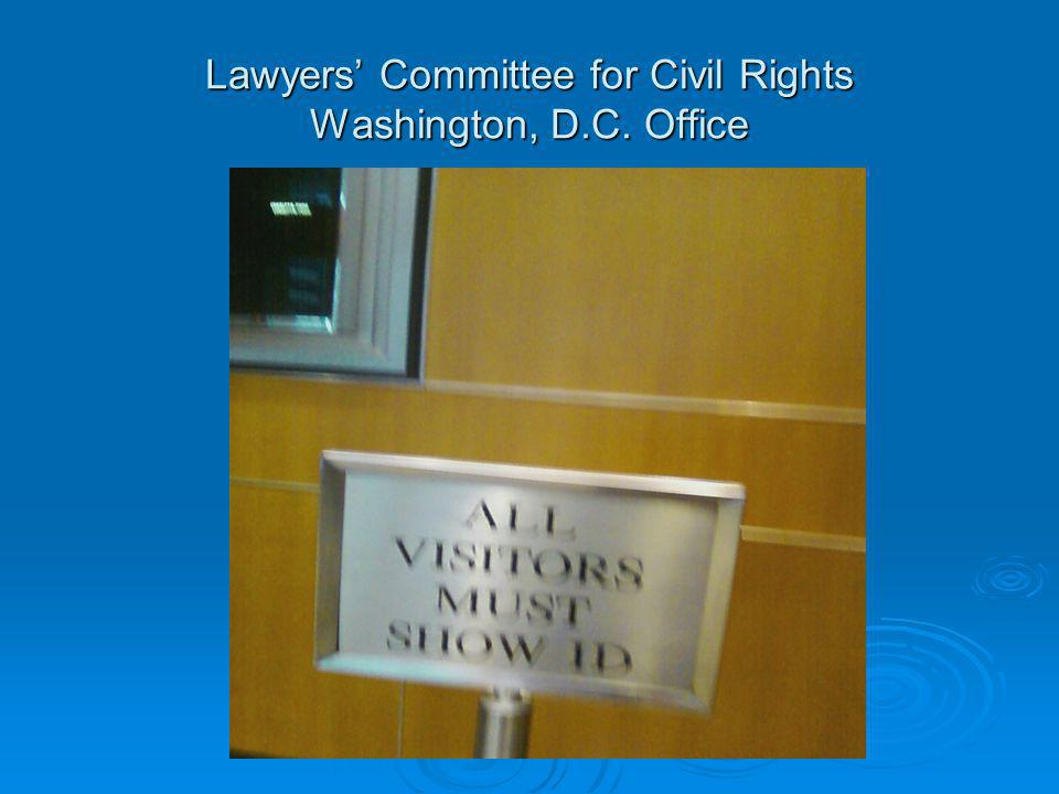 Lawyers' Committee for Civil Rights Washington, D.C. Office