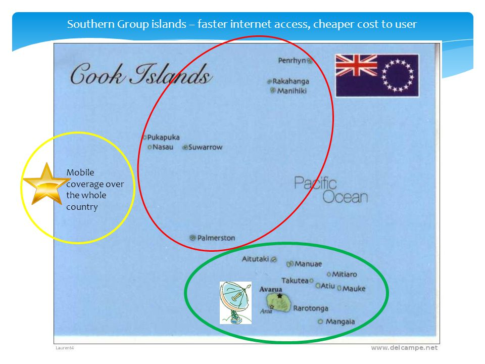 Southern Group islands – faster internet access, cheaper cost to user Mobile coverage over the whole country