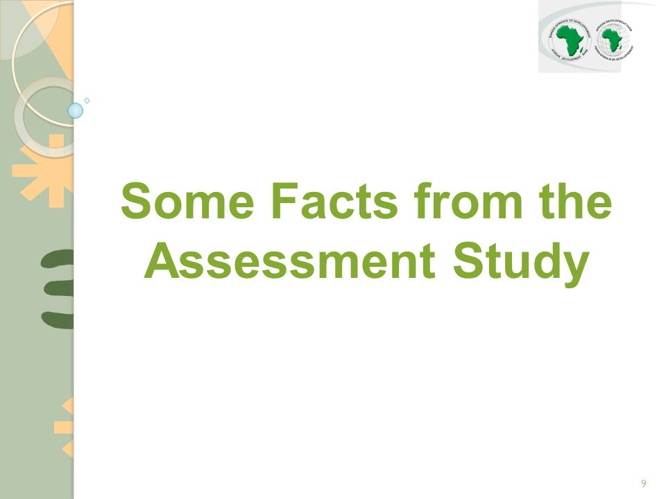 9 Some Facts from the Assessment Study