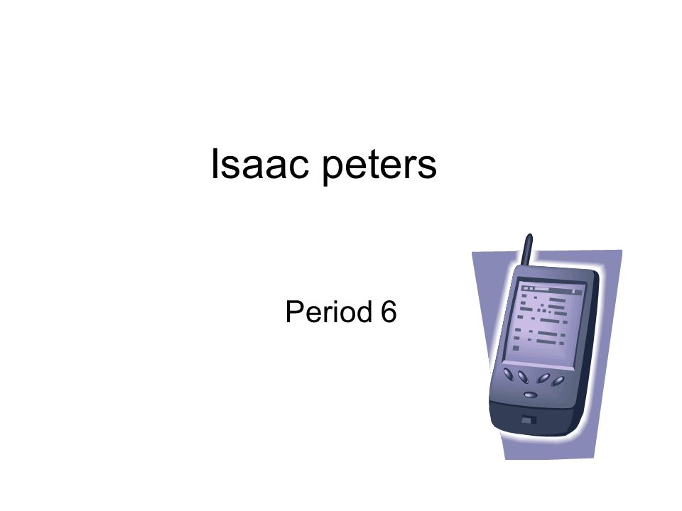 Isaac peters Period 6