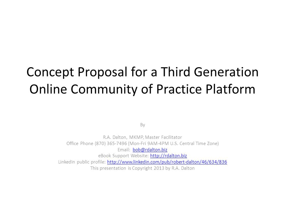 Concept Proposal for a Third Generation Online Community of Practice Platform By R.A.