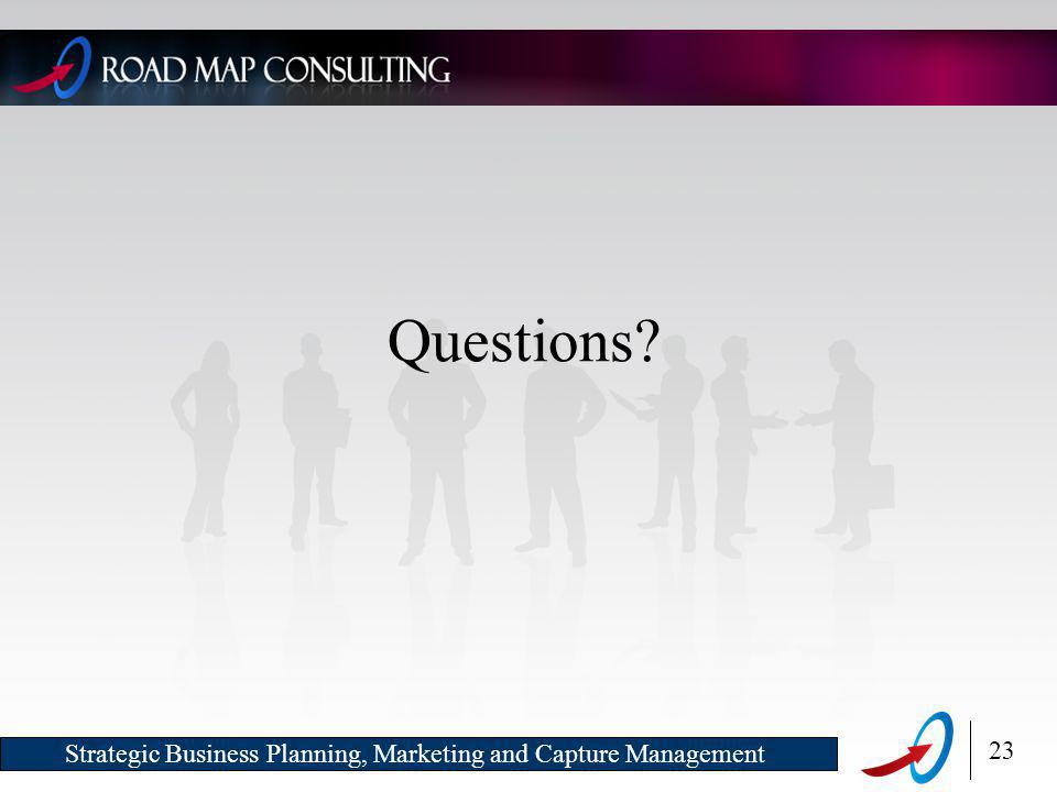 23 Strategic Business Planning, Marketing and Capture Management Questions