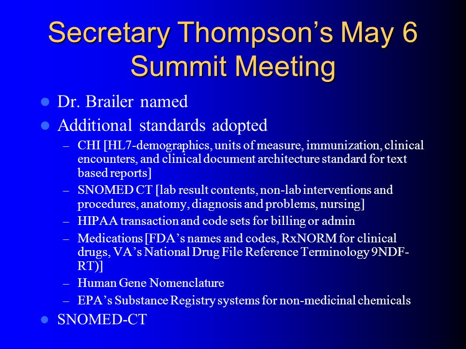 Secretary Thompson's May 6 Summit Meeting Dr.