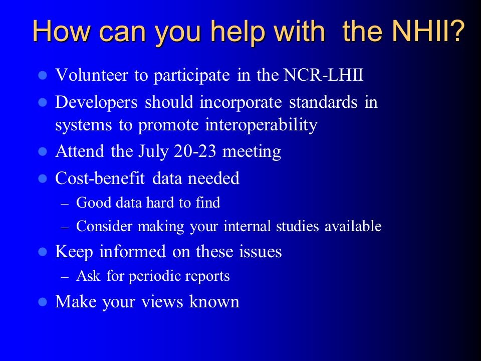 How can you help with the NHII.