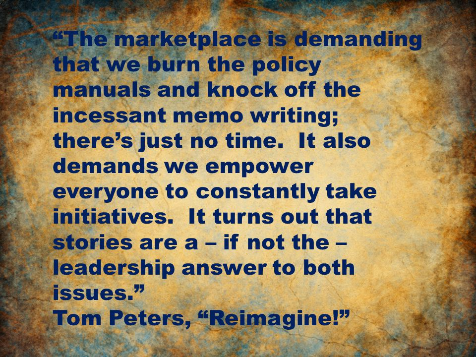 The marketplace is demanding that we burn the policy manuals and knock off the incessant memo writing; there's just no time.