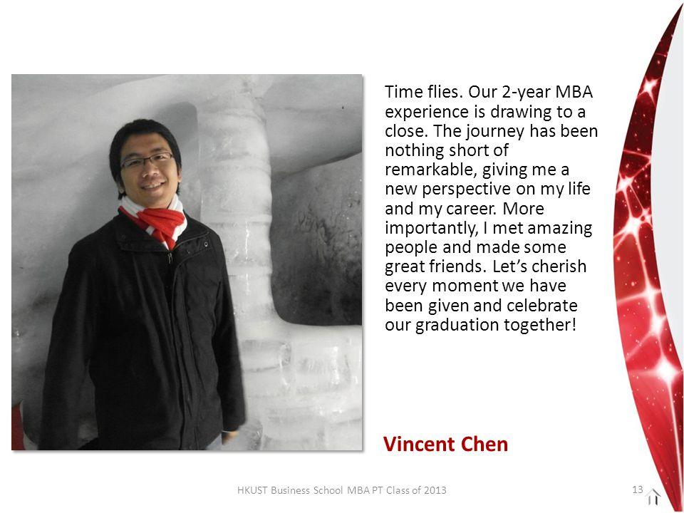 HKUST Business School MBA PT Class of 2013 Time flies.
