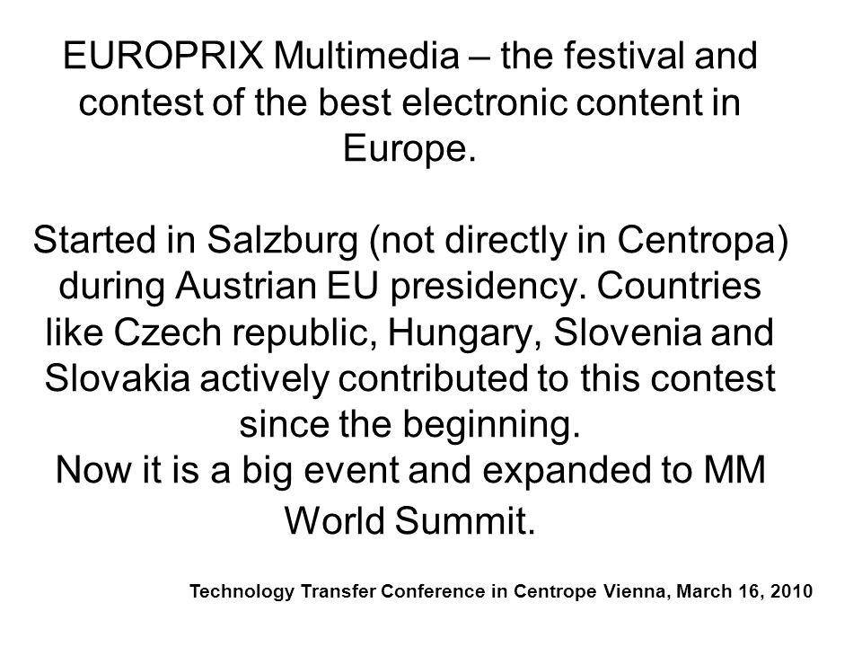 EUROPRIX Multimedia – the festival and contest of the best electronic content in Europe.