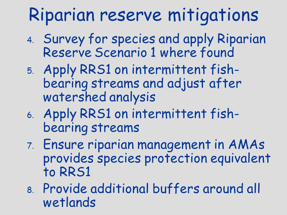 Riparian reserve mitigations 4.