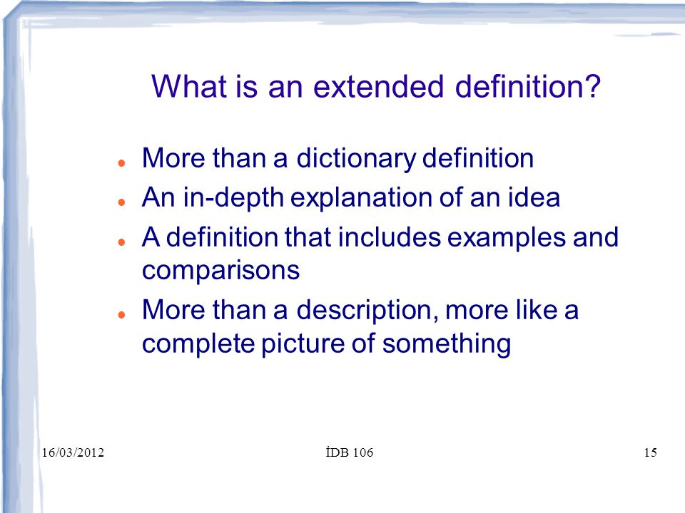 16/03/2012İDB 10615 What is an extended definition.