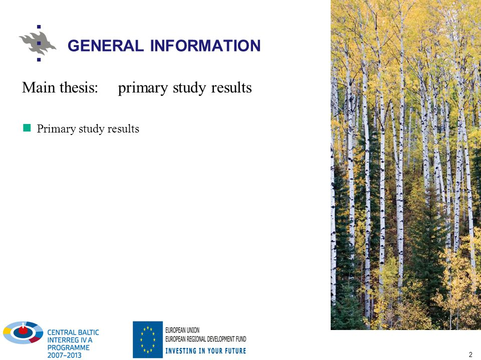 2 Main thesis: primary study results Primary study results GENERAL INFORMATION