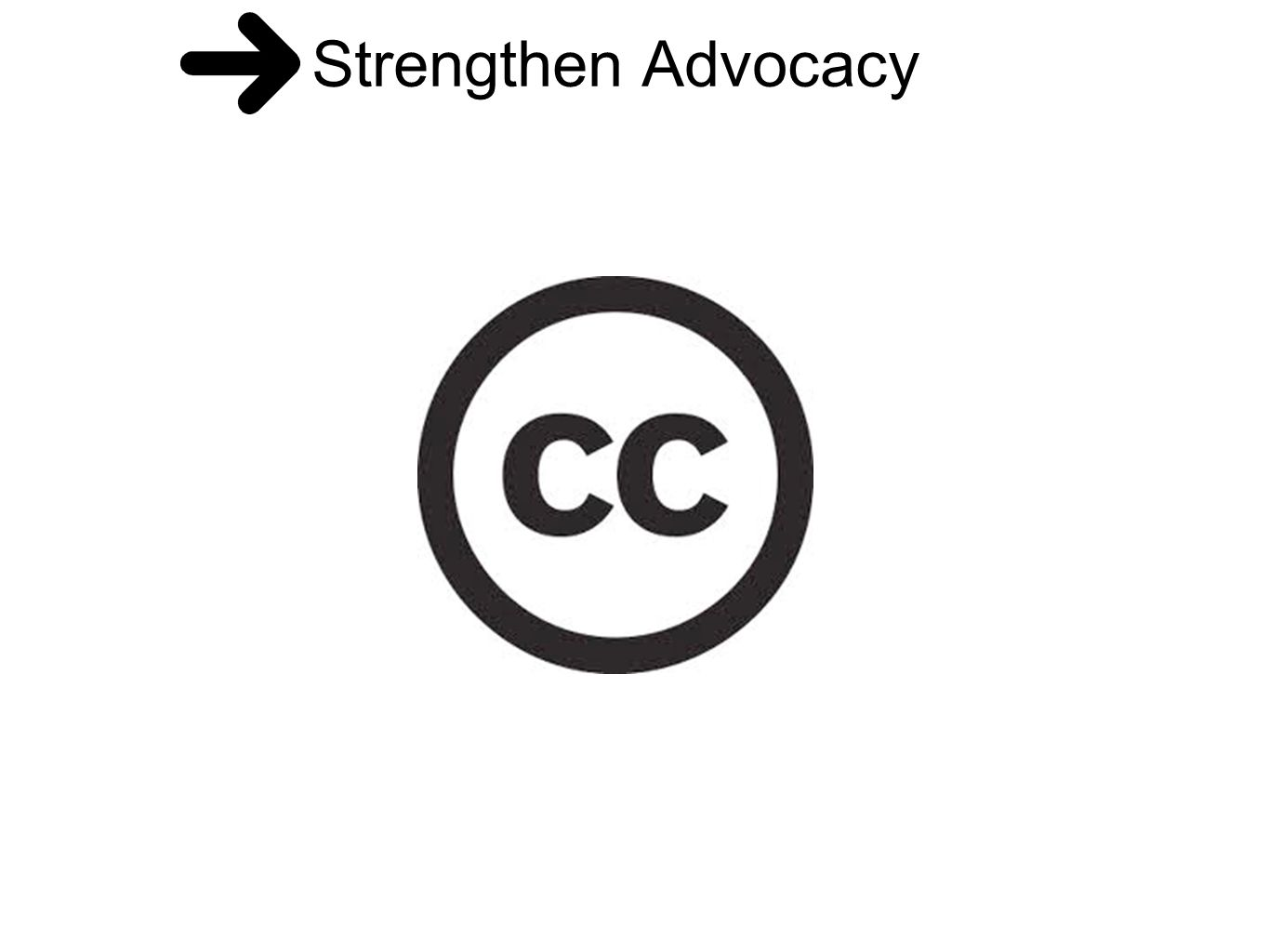 Strengthen Advocacy