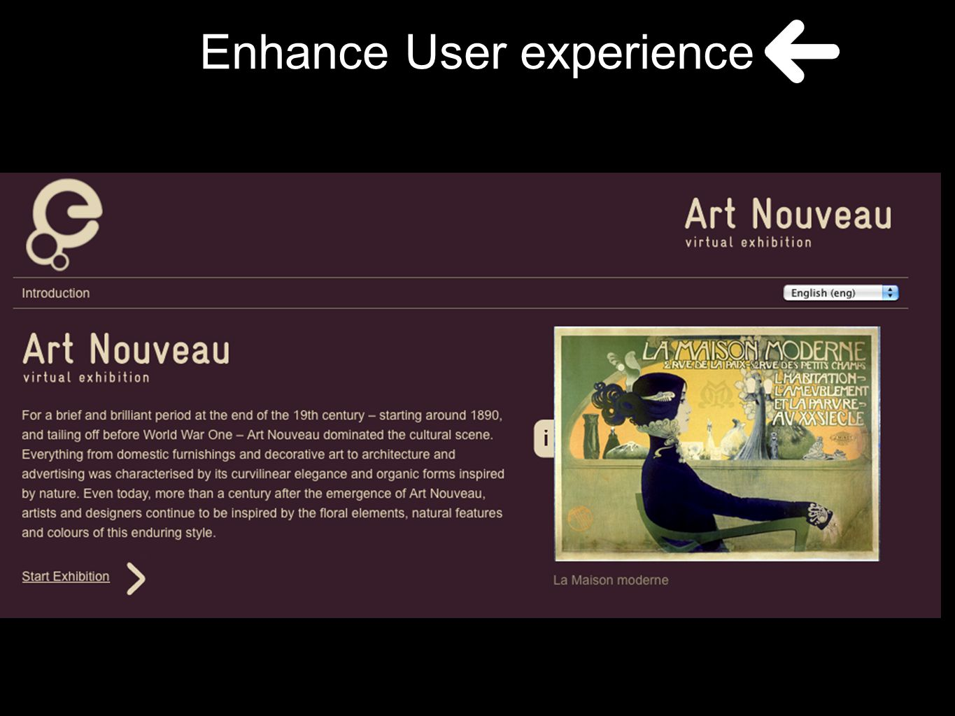 Enhance User experience
