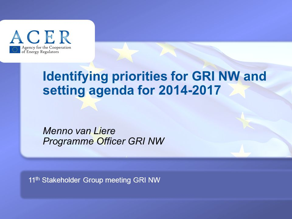 1 TITRE Identifying priorities for GRI NW and setting agenda for Menno van Liere Programme Officer GRI NW 11 th Stakeholder Group meeting GRI NW