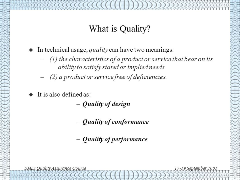 SMEs Quality Assurance Course17-19 September 2001 Introduction >
