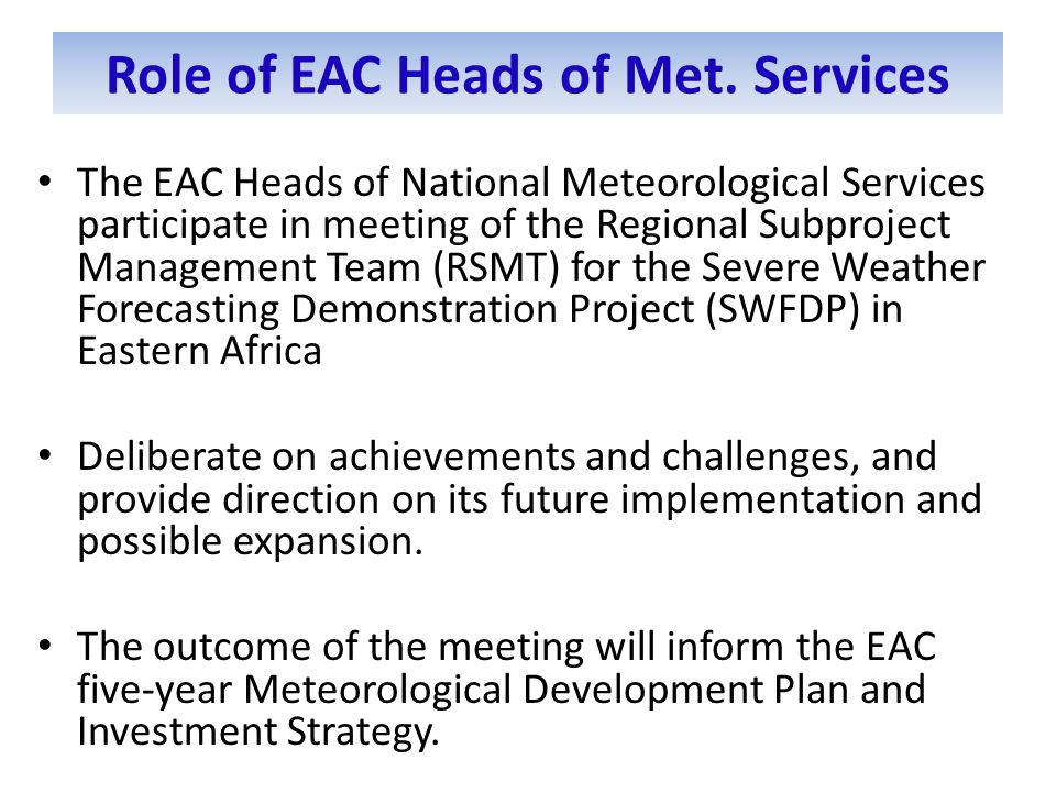 Role of EAC Heads of Met.