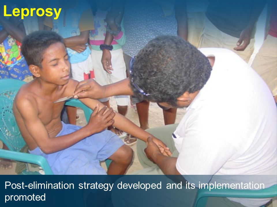 Post-elimination strategy developed and its implementation promoted Leprosy
